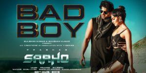 Bad Boy Lyrics - Saaho | Prabhas, Jacqueline Fernandez, Badshah, Neeti Mohan