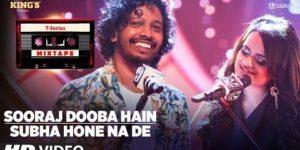 Sooraj Dooba Hain-Subha Hone Na De Lyrics - T-Series Mixtape Season 1 l Nakash Aziz, Aditi Singh Sharma, Abhijit Vaghani