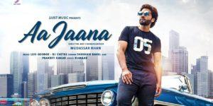 Aa Jaana Lyrics - Darshan Raval | Lijo - DJ Chetas, Jackky Bhagnani, Sarah Anjuli, Darshan Raval, Prakriti