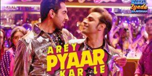 Arey Pyaar Kar Le Lyrics - Shubh Mangal Zyada Saavdhan | Ayushmann Khurana, Jeetu, Bappi Lahiri, Tanishk Bagchi, Ikka