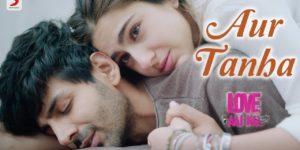 Aur Tanha Lyrics - Love Aaj Kal | Kartik Aaryan, Sara Ali Khan, KK, Pritam
