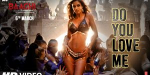 Do You Love Me Lyrics - Baaghi 3 | Disha Patani, Tiger Shroff, Shraddha Kapoor, René Bendali | Tanishk Bagchi, Nikhita Gandhi