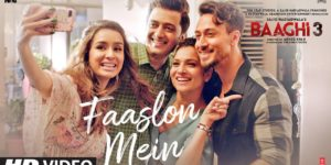 Faaslon Mein Lyrics - Baaghi 3 | Tiger Shroff, Shraddha Kapoor, Sachet-Parampara