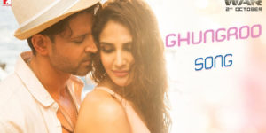 Ghungroo Lyrics - War | Hrithik Roshan, Vaani Kapoor, Vishal-Shekhar, Arijit Singh, Shilpa Rao