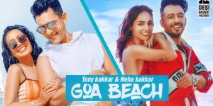 Goa Beach Lyrics | Tony Kakkar, Neha Kakkar, Aditya Narayan