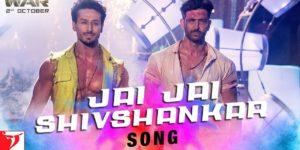 Jai Jai Shivshankar Lyrics - War | Hrithik Roshan, Tiger Shroff, Vishal - Shekhar, Benny Dayal, Kumaar