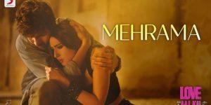 Mehrama Lyrics - Love Aaj Kal | Kartik Aaryan, Sara Ali Khan, Darshan Raval, Antara Mitra, Pritam