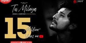 Tu Mileya Lyrics - Darshan Raval | Lijo George, Gurpreet Saini, Gautam G Sharma