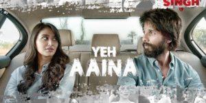 Yeh Aaina Lyrics - Kabir Singh | Shahid Kapoor, Kiara Advani, Amaal Mallik Feat, Shreya Ghoshal