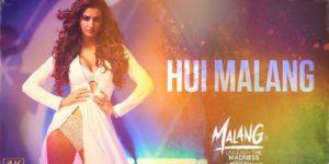 Hui Malang Lyrics - Malang | Aditya Roy Kapur, Disha Patni, Anil Kapoor, Kunaal Vermaa, Haarsh Limbachiyaa, Asees Kaur, Ved Sharma