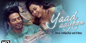 Yaad Aayega Lyrics - Abhay Jodhpurkar | Sehban Azim, Reem Sameer Shaikh, R Naaz, Sourav Roy, Kunaal Vermaa