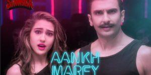 Aankh Marey Lyrics - Simmba | Ranveer Singh, Sara Ali Khan, Mika Singh, Neha Kakkar, Kumar Sanu