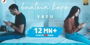 Baatein Karo Lyrics - Vayu | Liana Hu, Shray Rai Tiwari