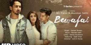 Bewafai Lyrics - Sachet Tandon | Mr. Faisu, Musskan Sethi, Aadil Khan