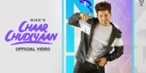 Chaar Chudiyaan Lyrics - Nikk | Mahira Sharma, Gold Boy