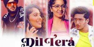 Dil Tera Lyrics - Harshdeep Singh   Bhavin Bhanushali, Chinki Minki, Yaar