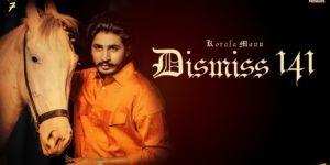 Dismiss-141 Lyrics - Korala Maan   Desi Crew
