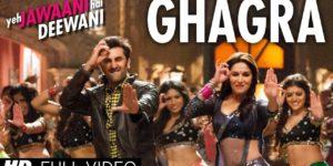 Ghagra Lyrics - Yeh Jawaani Hai Deewani | Madhuri Dixit, Ranbir Kapoor, Rekha Bhardwaj, Vishal Dadlani
