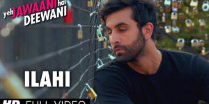 Ilahi Lyrics - Yeh Jawaani Hai Deewani | Ranbir Kapoor, Deepika Padukone, Arijit Singh