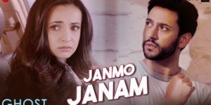 Janmo Janam Lyrics - Ghost (2019 Film) | Sanaya Irani, Shivam Bhaargava, Yasser Desai