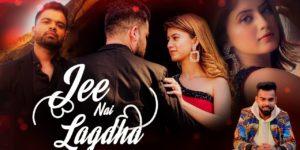 Jee Nai Lagdha Lyrics - Abhiman Chatterjee   Arishfa Khan, Ayush Shrivastava