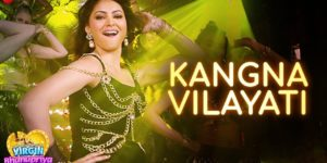 Kangna Vilayati Lyrics - Virgin Bhanupriya | Urvashi Rautela, Jyotica Tangri