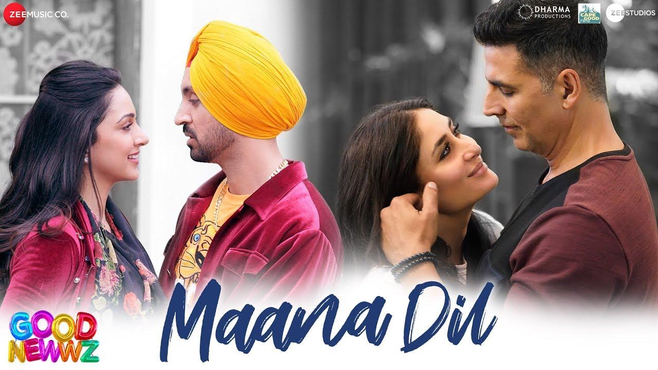 Maana Dil Lyrics - Good Newwz | Akshay Kumar, Kareena ...