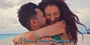 Main Dooba Rahoon Lyrics - Aditya Narayan   Jeniffer Piccinato