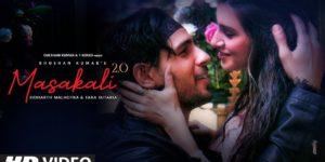 Masakali 2.0 Lyrics - Tulsi Kumar | Sidharth Malhotra, Tara Sutaria, Sachet Tandon