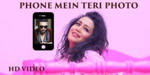 Phone Mein Teri Photo Lyrics - Neha Kakkar | Tony Kakkar