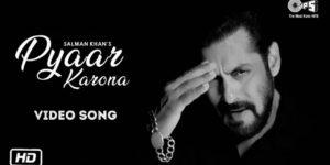 Pyaar Karona Lyrics - Salman Khan   Sajid Wajid, Aditya Dev