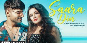 Saara Din Lyrics - Karan Singh Arora | Avneet Kaur