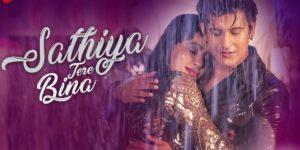 Sathiya Tere Bina Lyrics - Jyotica Tangri | Manjul Khattar, Rista Basenet