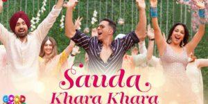 Sauda Khara Khara Lyrics - Good Newwz | Akshay Kumar, Kareena Kapoor, Diljit Dosanjh, Kiara Advani, Sukhbir, Dhvani Bhanushali
