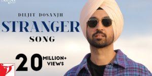 Stranger Lyrics - Diljit Dosanjh | Simar Kaur, Roopi Gill
