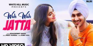 Wah Wah Jatta Lyrics - Rohanpreet Singh | Nikkesha Rangwala