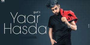 Yaar Hasda Lyrics - Guri | Deep Jandu, Laji Surapuria