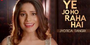 Ye Jo Ho Raha Hai Lyrics - Ghost (2019 Film) | Jyotica Tangri, Sanaya Irani, Shivam Bhaargava