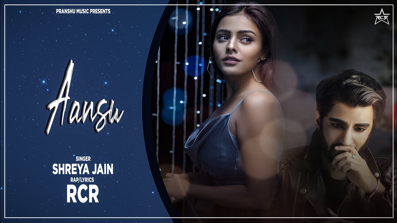 Aansu Lyrics - Shreya Jain | RcR