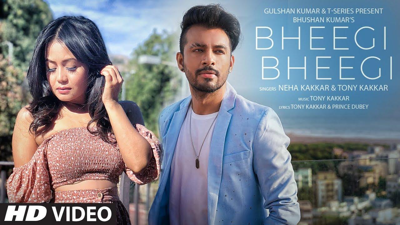 Bheegi Bheegi Lyrics - Neha Kakkar | Tony Kakkar, Prince Dubey
