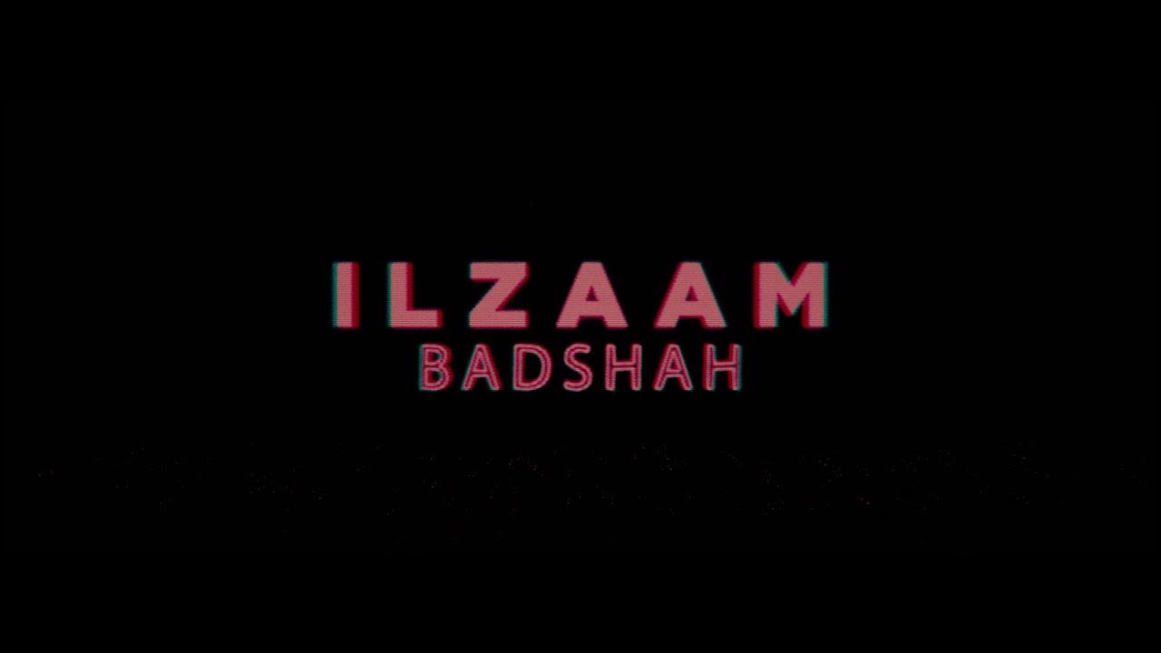 Ilzaam Lyrics - 3:00 AM Sessions | Badshah
