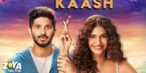 Kaash Lyrics - The Zoya Factor | Sonam K Ahuja, Dulquer Salmaan, Arijit Singh, Alyssa Mendonsa