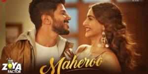 Maheroo Lyrics - The Zoya Factor | Sonam K Ahuja, Dulquer Salmaan, Yasser Desai