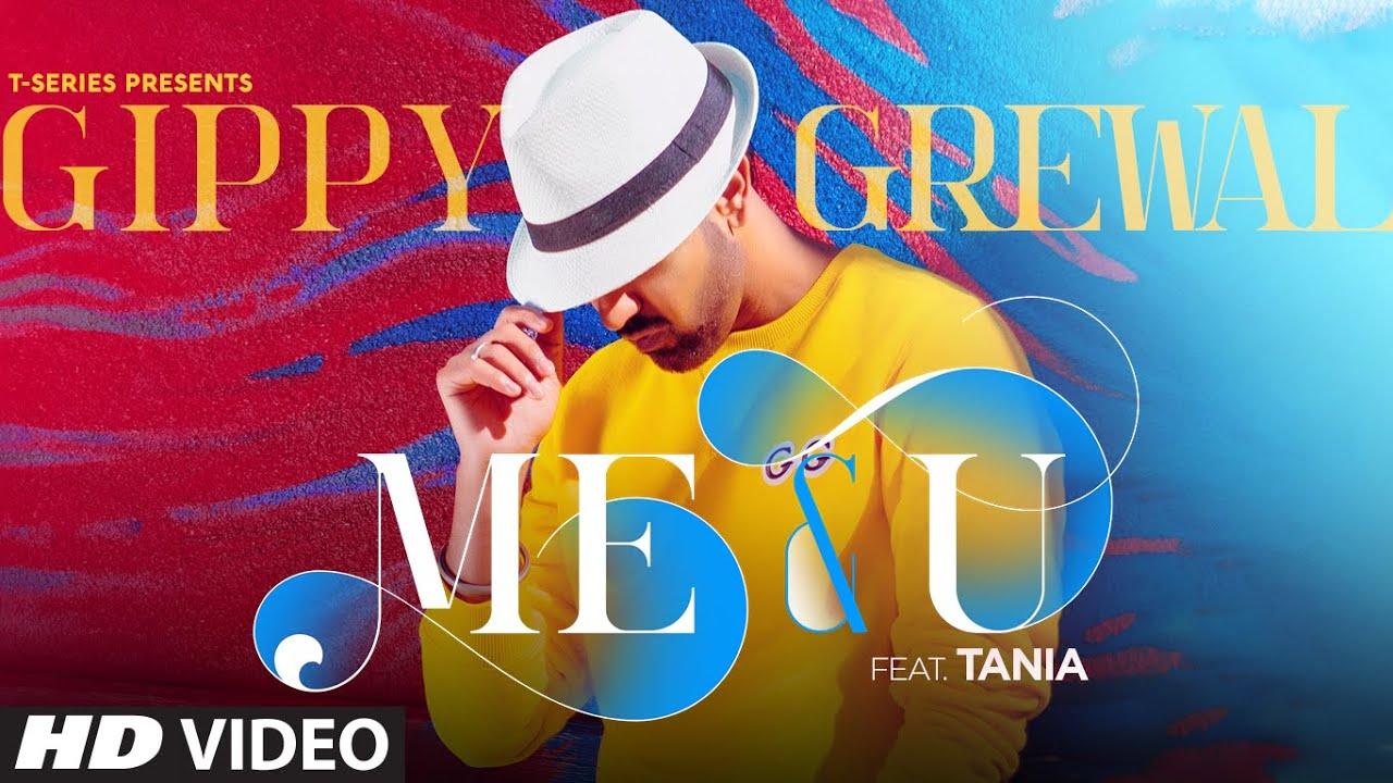 Me & You Lyrics - Gippy Grewal | Tania, Happy Raikoti