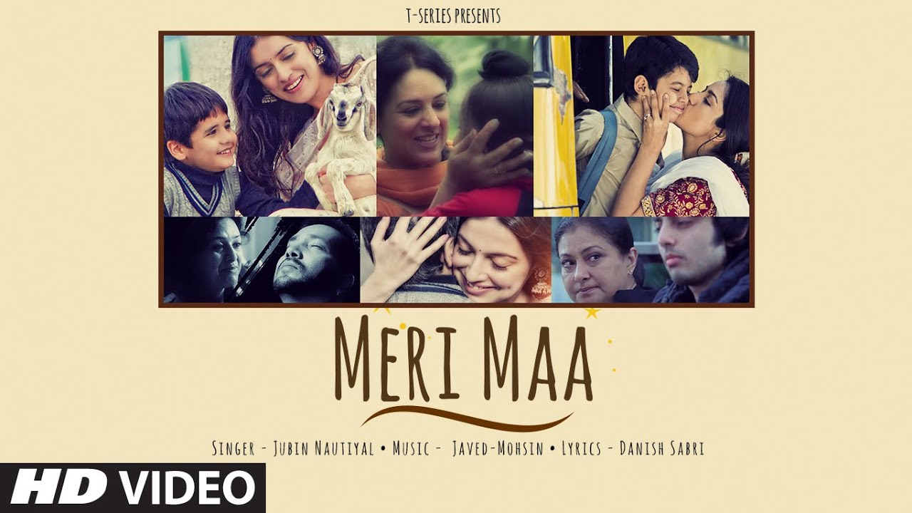 Meri Maa Lyrics - Jubin Nautiyal | Javed-Mohsin