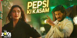 Pepsi Ki Kasam Lyrics - The Zoya Factor   Sonam K Ahuja, Dulquer Salmaan, Benny Dayal