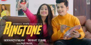 Ringtone Lyrics - Preetinder | Siddharth Nigam, Jannat Zubair