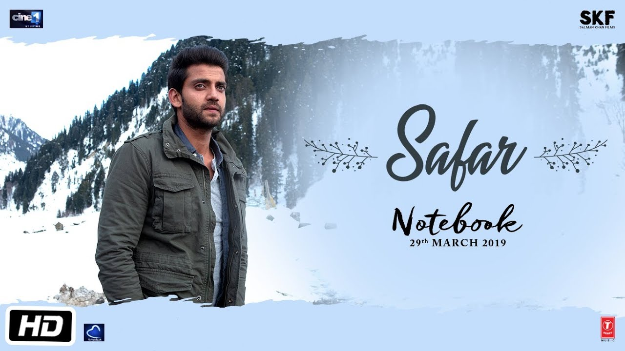Safar Lyrics - Notebook   Mohit Chauhan, Zaheer Iqbal, Pranutan Bahl