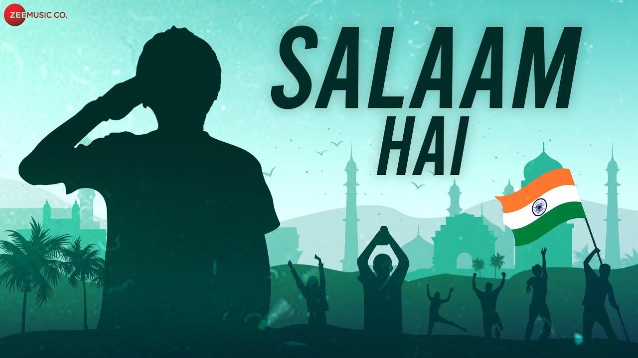 Salaam Hai Lyrics - Ankit Tiwari