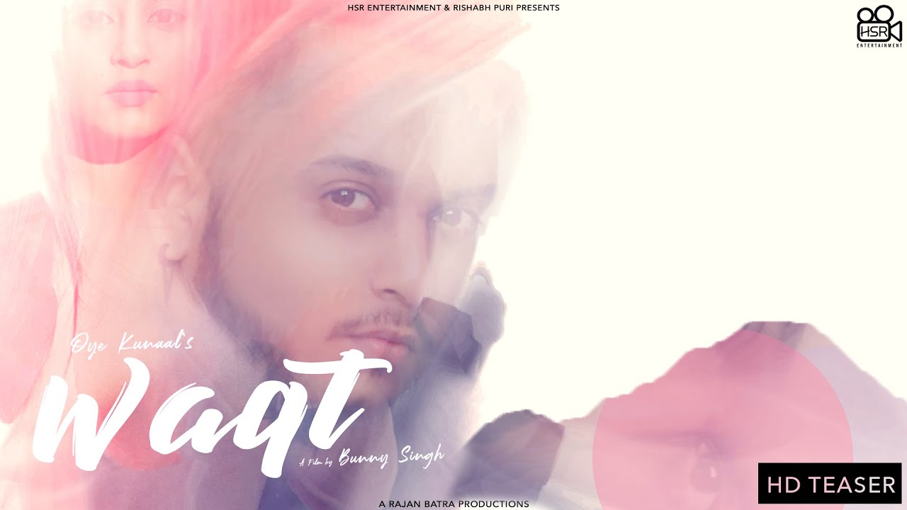 Waqt Lyrics - Oye Kunaal   Kristina Patel
